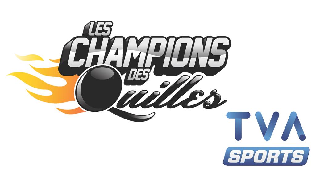 Les Champions des Quilles à TVA Sports