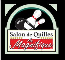 Salon de Quilles Au Magnifique
